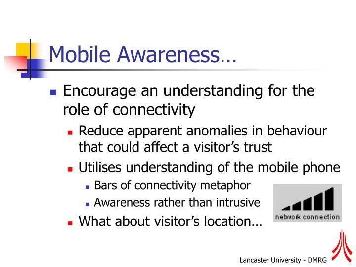 Mobile Awareness…