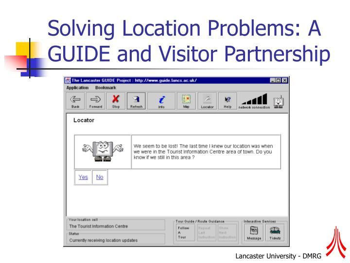Solving Location Problems: A GUIDE and Visitor Partnership