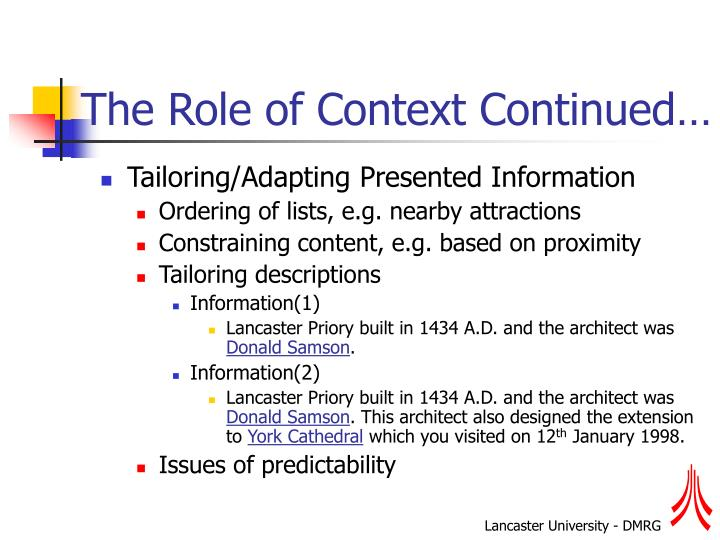 The Role of Context Continued…