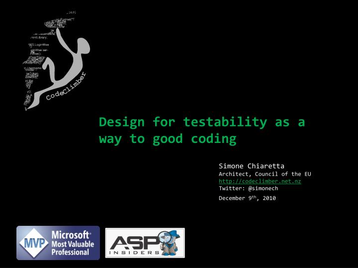 design for testability as a way to good coding n.