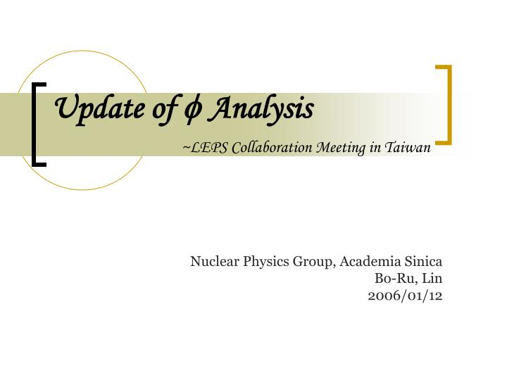 update of analysis leps collaboration meeting in taiwan n.