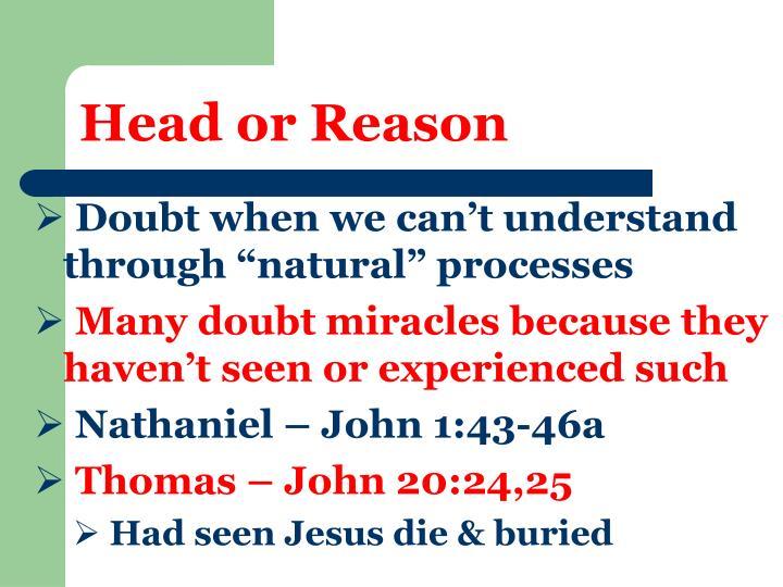 Head or reason