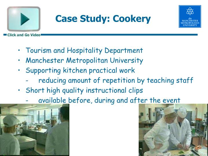 Case Study: Cookery