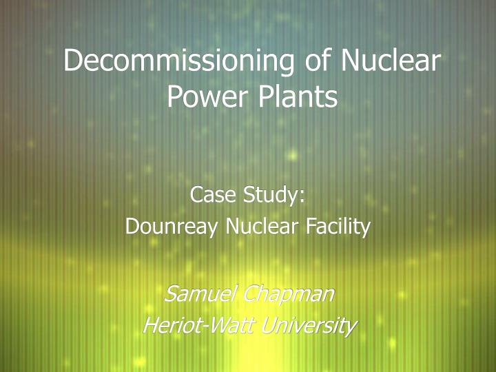case study analysis nuclear decommissioning authority