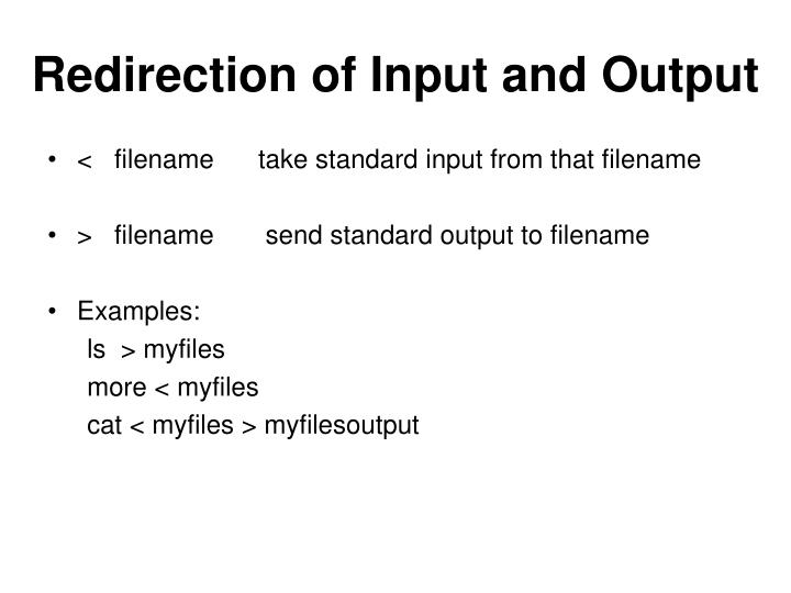 Redirection of Input and Output