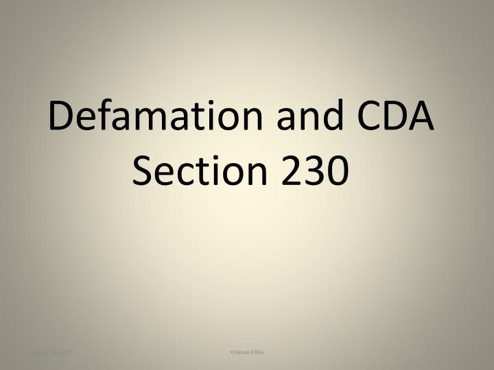 Ppt Defamation And Cda Section 230 Powerpoint Presentation Free Download Id 4036544