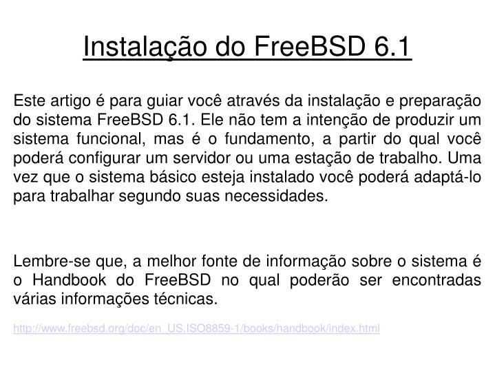 Instala o do freebsd 6 11