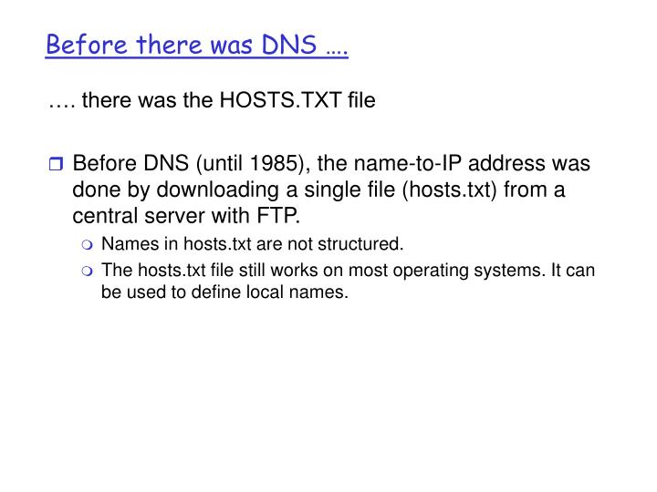 Before there was dns