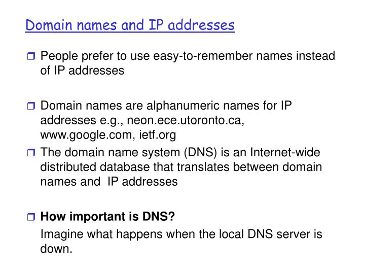 Domain names and ip addresses