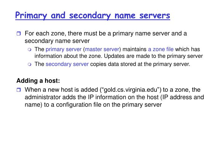 Primary and secondary name servers
