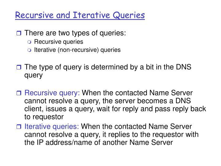 Recursive and Iterative Queries