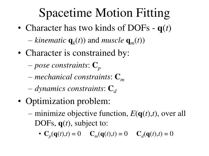 Spacetime Motion Fitting