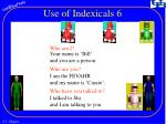 use of indexicals 6