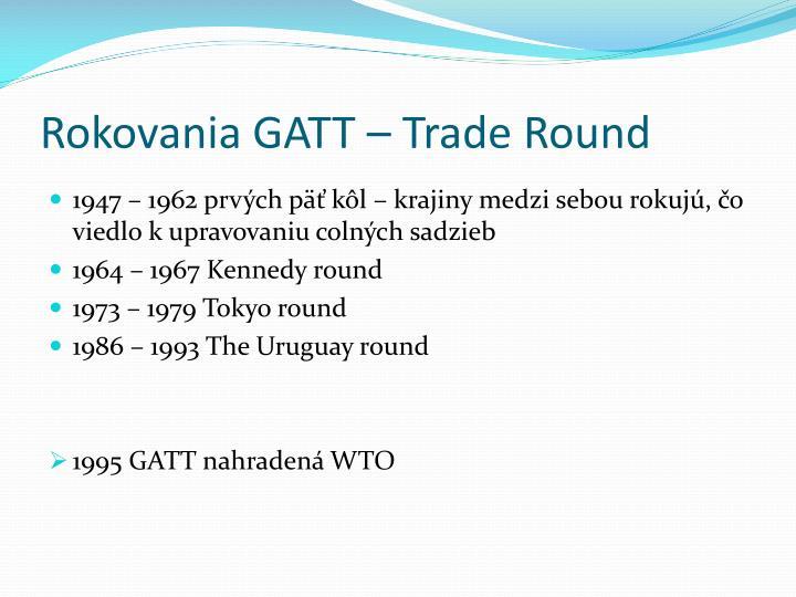 Rokovania GATT – Trade Round