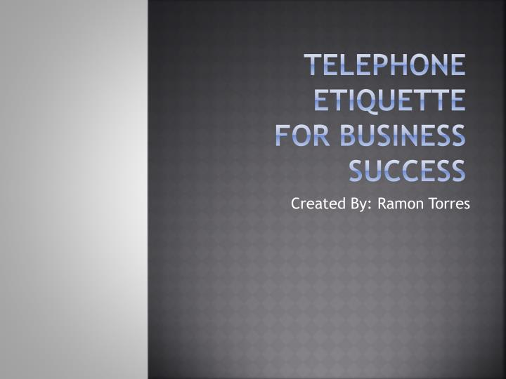 telephone etiquette for business success n.