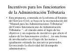 incentivos para los funcionarios de la administraci n tributaria