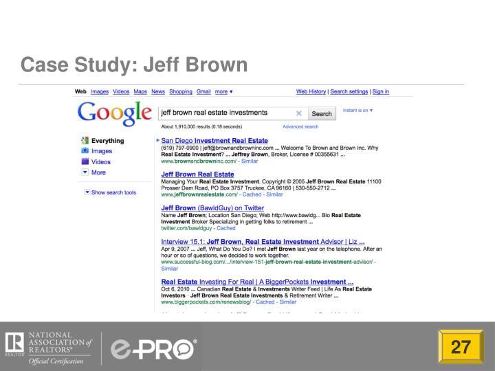 Case Study: Jeff Brown