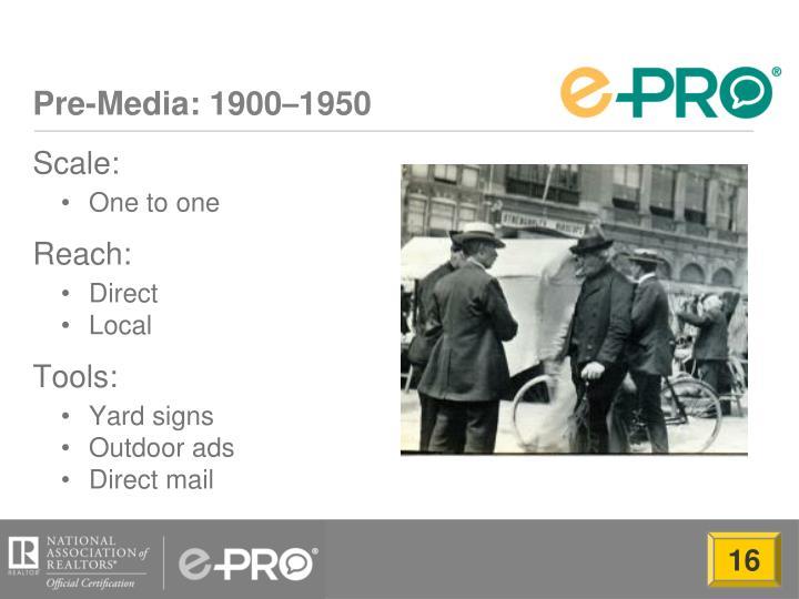 Pre media 1900 1950