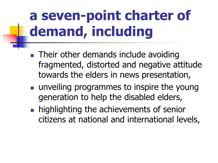 a seven-point charter of demand, including