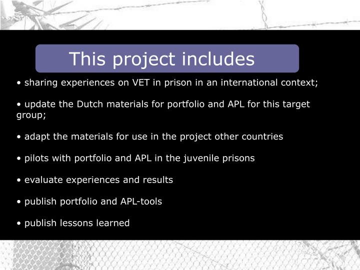 This project includes