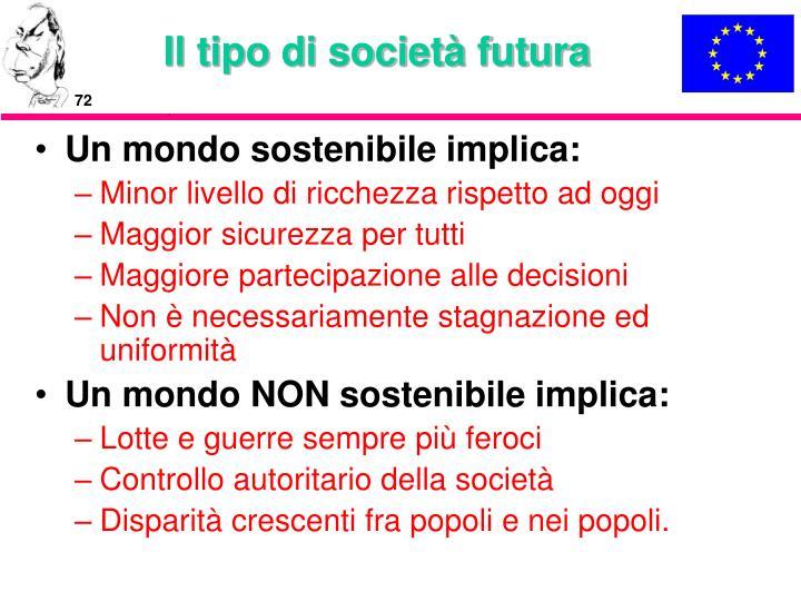 Il tipo di società futura