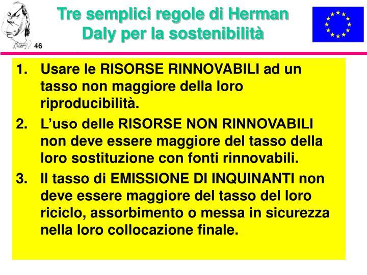 Tre semplici regole di Herman Daly per la sostenibilità