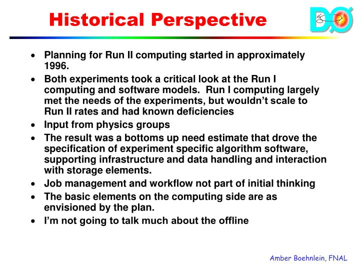 Planning for Run II computing started in approximately 1996.