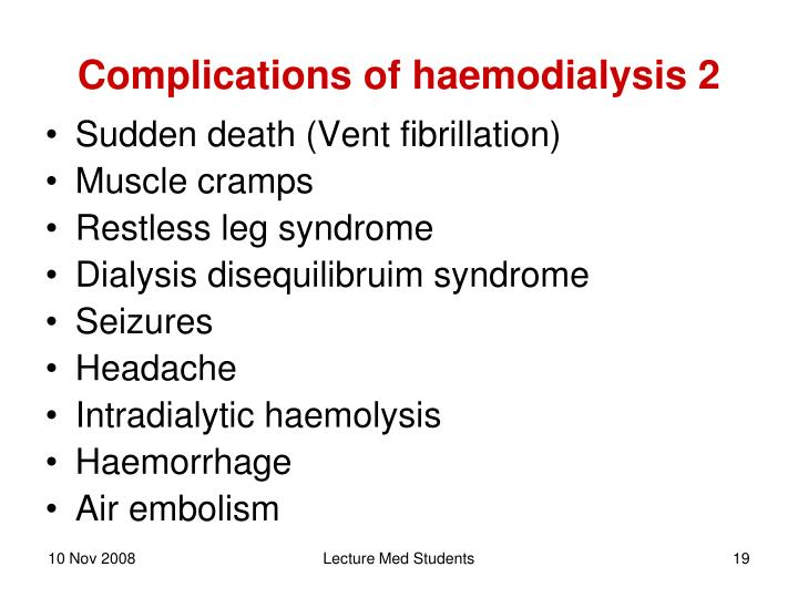 Complications of haemodialysis 2