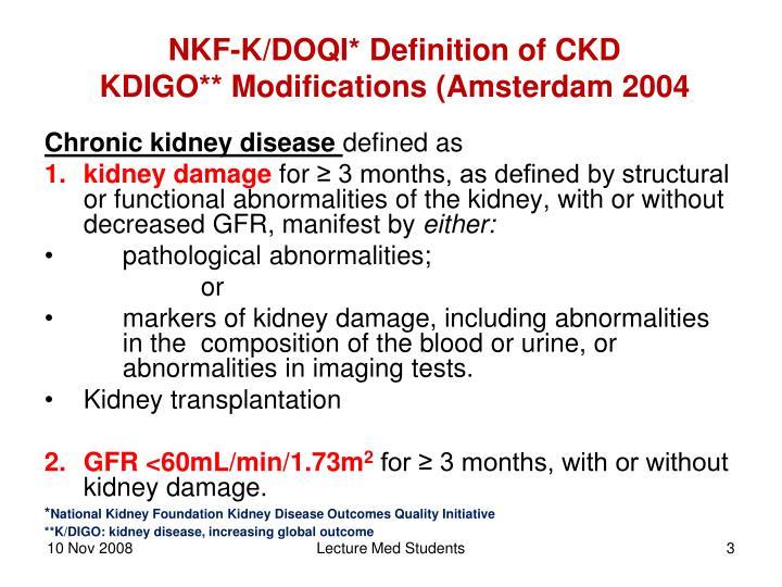 Nkf k doqi definition of ckd kdigo modifications amsterdam 2004
