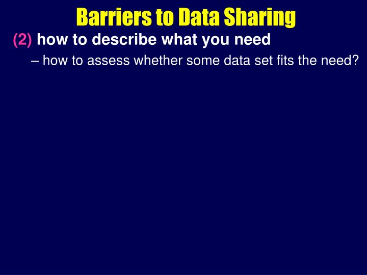 Barriers to Data Sharing