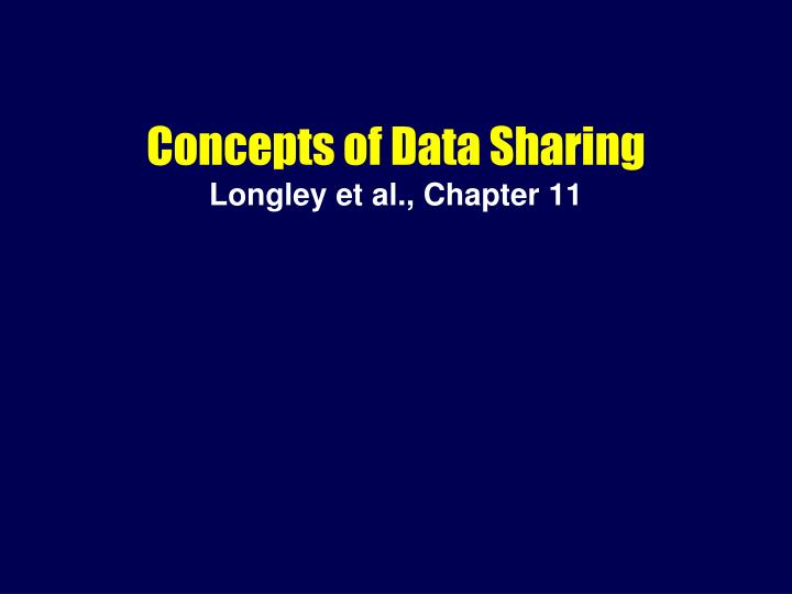 Concepts of Data Sharing