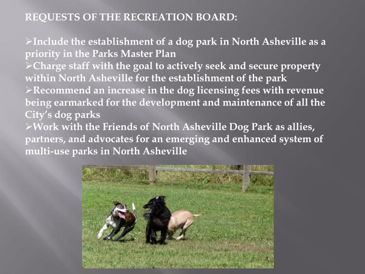 REQUESTS OF THE RECREATION BOARD: