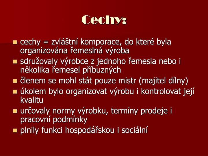 Cechy: