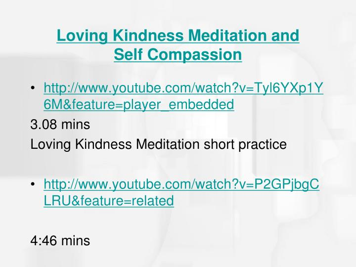 Loving Kindness Meditation and