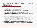 le competenze come caratteristiche individuali