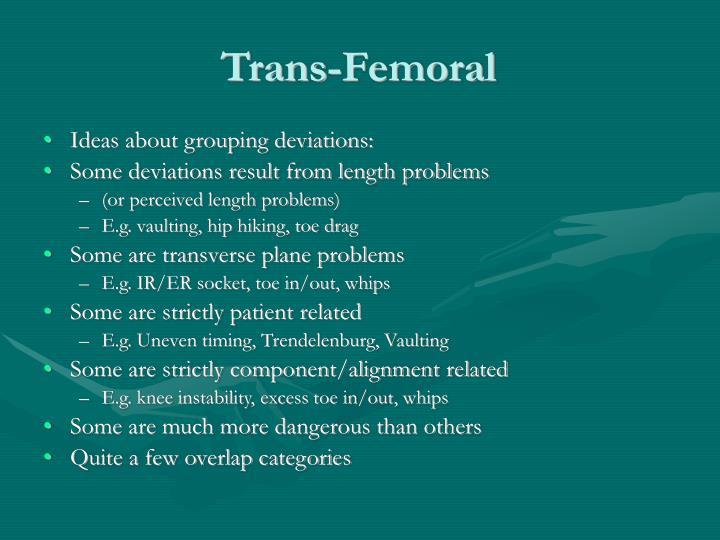 Trans-Femoral