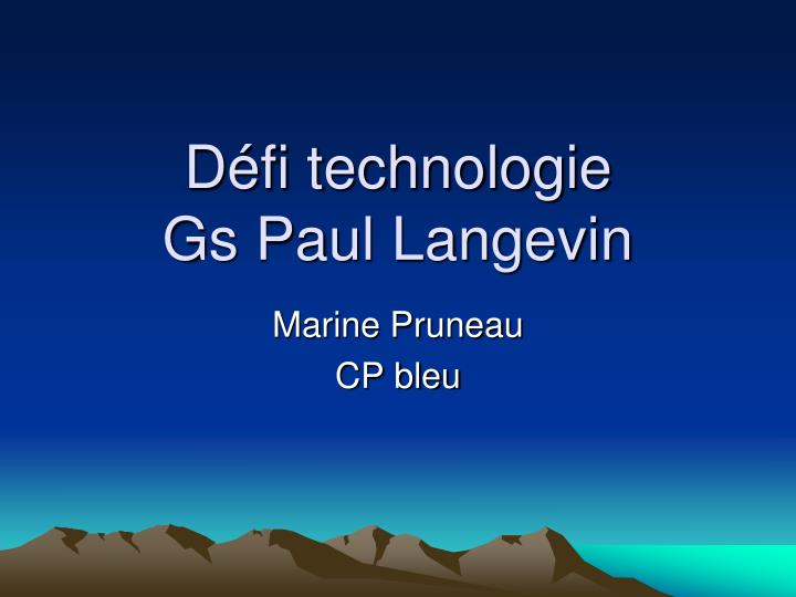 d fi technologie gs paul langevin n.