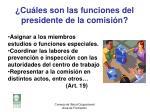 cu les son las funciones del presidente de la comisi n1