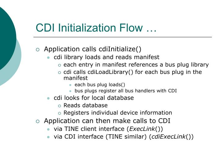CDI Initialization Flow …