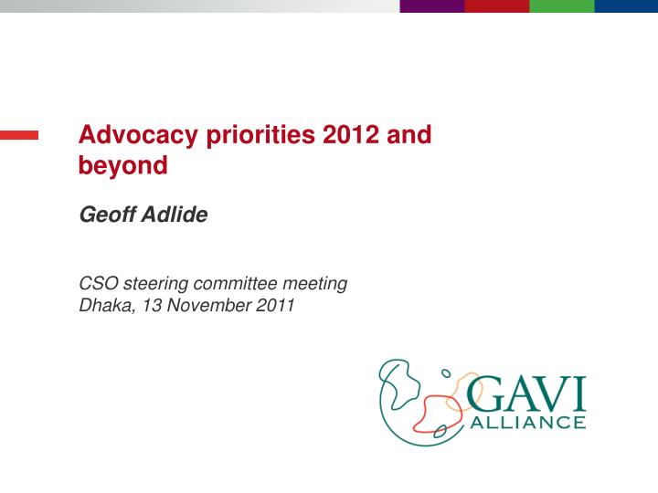 advocacy priorities 2012 and beyond n.