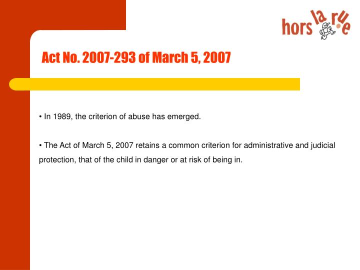 Act No. 2007-293 of March 5, 2007