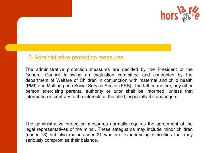 2. Administrative protection measures.
