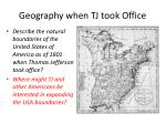 geography when tj took office