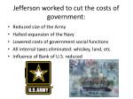 jefferson worked to cut the costs of government