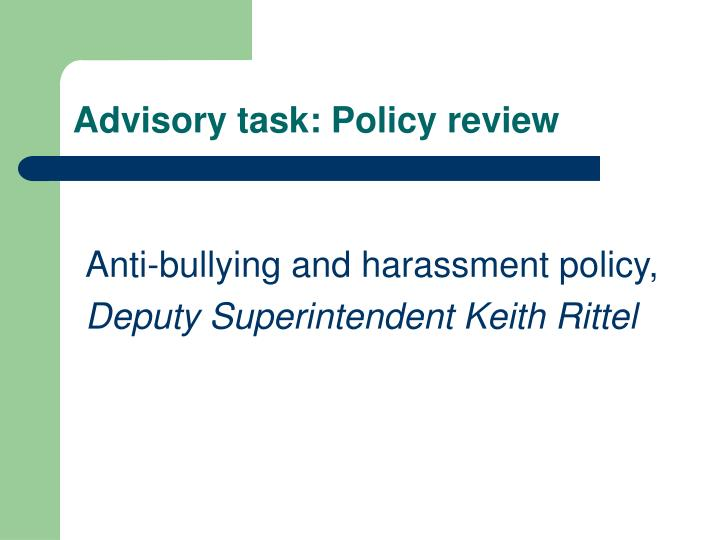 Advisory task: Policy review