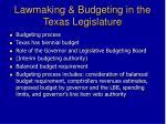 lawmaking budgeting in the texas legislature