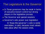 the legislature the governor