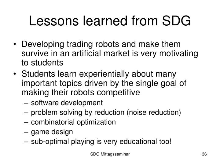 Lessons learned from SDG