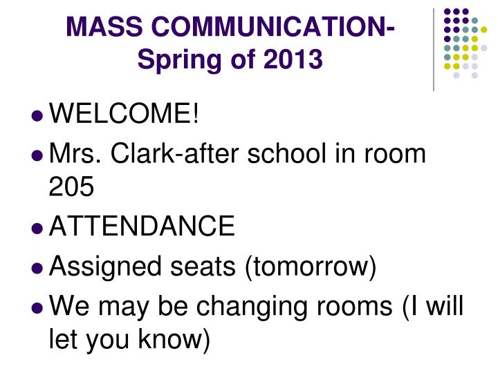 mass communication spring of 2013 n.