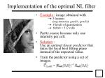 implementation of the optimal nl filter